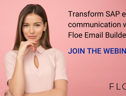 WEBINAR: Transform SAP email communication with Floe Email Builder